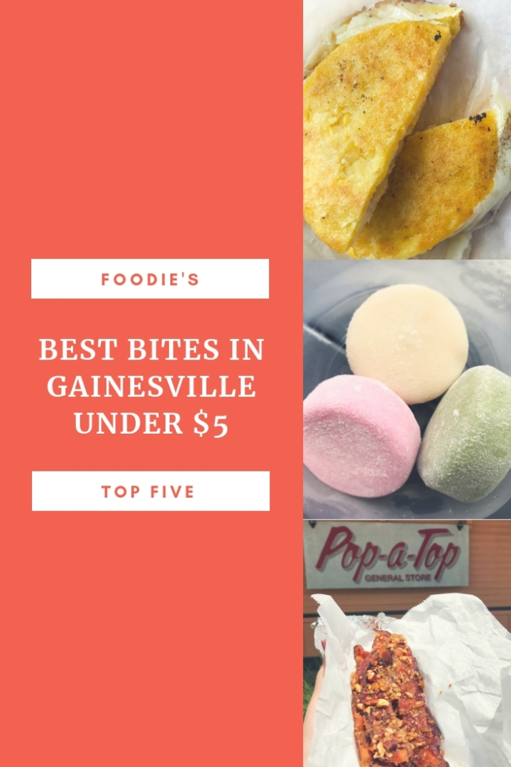 Foodie's Top Five: Best Bites in Gainesville Under $5