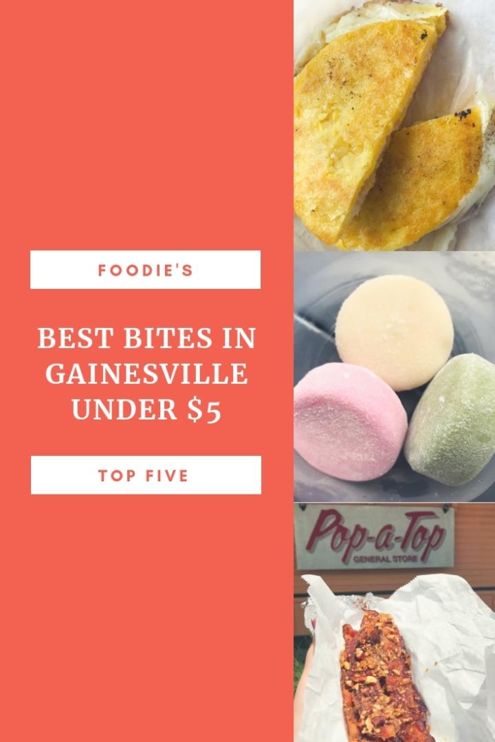 Foodie's Top Five: Best Bites in Gainesville Under$5