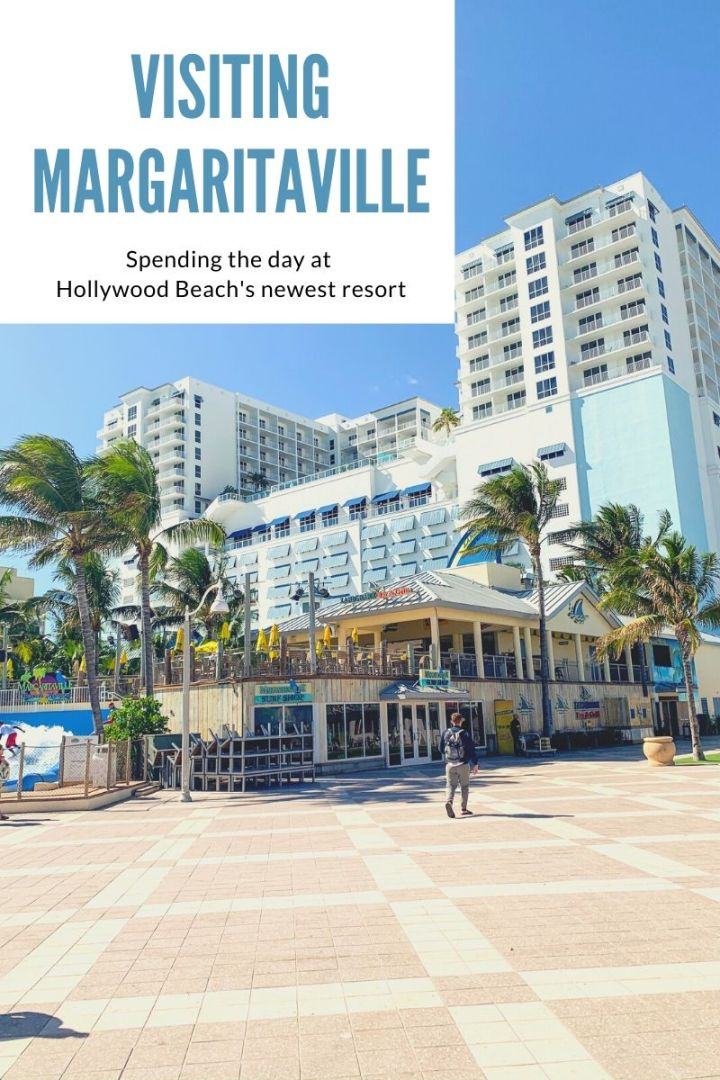 Visiting Margaritaville – Hollywood Beach