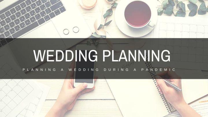 Wedding Planning – 4 MonthUpdate